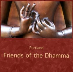 Portland Firends of the Dhamma